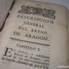Libros antiguos: DESCRIPCION GENERAL DEL REYNO DE ARAGON..TAPAS DE PARGAMINO..SIGLO XVII..VER DESCRIPCION.. Lote 103630631