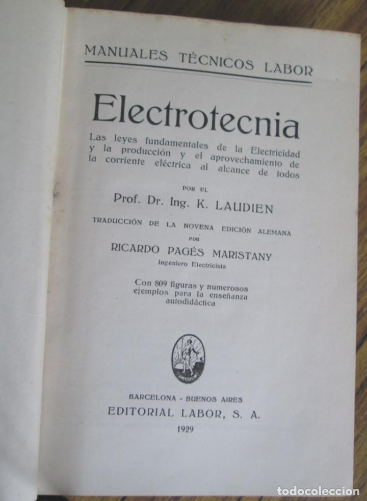 Libros antiguos: ELECTROTECNIA - Por K. Laudien - Edit. Labor 1929 -- Con 809 figuras - Foto 3 - 103631899