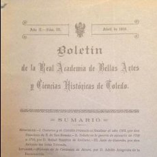 Libros antiguos: BOLETIN REAL ACADEMIA BELLAS ARTES Y C.HISTORICAS TOLEDO . 1919 AÑO II- NUM III. Lote 103636463