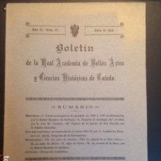 Libros antiguos: BOLETIN REAL ACADEMIA BELLAS ARTES Y C.HISTORICAS TOLEDO . 1919 AÑO II- NUM IV. Lote 103636555
