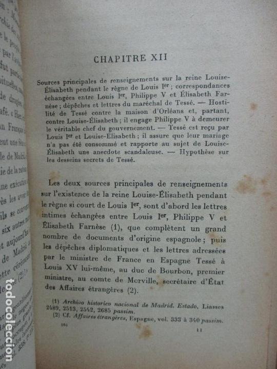 Libros antiguos: LOUISE-ÉLISABETH D'ORLÉANS REINE D'ESPAGNE (1709-1742). COMTE DE PIMODAN. 1923. - Foto 6 - 103678507