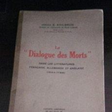 Libros antiguos: DIALOGUE DES MORTS. Lote 103695351