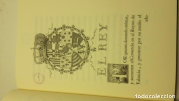 Libros antiguos: REALES CEDULAS DE ERECCION, Y ORDENANZAS DE LOS TRES CUERPOS DE COMERCIO. REYNO VALENCIA.(FACSIMIL) - Foto 4 - 103707743