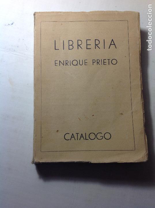 CATALOGO LIBRERIA ENRIQUE PRIETO 1933-1934. (Libros Antiguos, Raros y Curiosos - Historia - Otros)