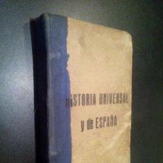 Libros antiguos: HISTORIA UNIVERSAL DE ESPAÑA CON PROGRAMA. Lote 103756155