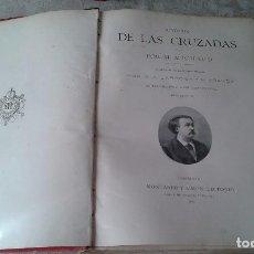 Libros antiguos: HISTORIA DE LAS CRUZADAS 2 TOMOS. Lote 103833583