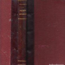 Libros antiguos: MARQUÉS DE VILLA-URRUTIA PALIQUE DIPLOMÁTICO 1928 PRÓLOGO MAURA. Lote 103913611