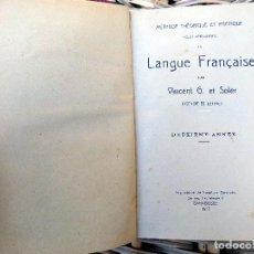 Libros antiguos: LIBRO DE FRANCES. LANGUE FRANCAISE. VICENT G. ET SOLER. 1917. SARAGOSSE. Lote 103929479