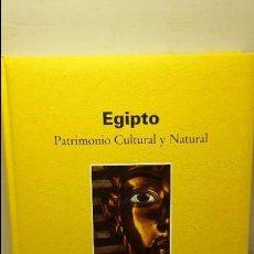 Libros antiguos: EGIPTO. PATRIMONIO CULTURAL Y NATURAL.. Lote 103938019