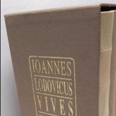 Libros antiguos: JOANNES LODOVICUS VIVES,ANIMA ET VITA ,LUIS VIVES.(FACSIMIL).. Lote 103940263