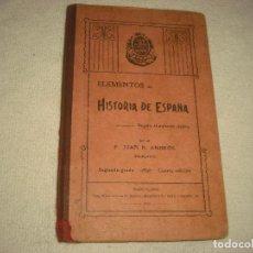 Libros antiguos: ELEMENTOS DE HISTORIA DE ESPAÑA . P. JUAN B. AMBROS 1913. Lote 103943091
