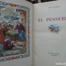 Libros antiguos: EL PESSEBRE. JOAN AMADES. C. 1935.. Lote 103953667