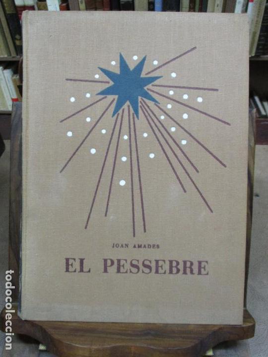 Libros antiguos: EL PESSEBRE. JOAN AMADES. C. 1935. - Foto 2 - 103953667