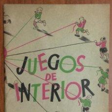 Libri antichi: JUEGOS DE INTERIOR. ED ESTRELLA 1937. COLECCION NARRACION IFANTIL ESTRELLA. . Lote 103963171