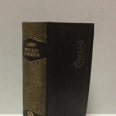 Libros antiguos: ARTICULOS COMPLETOS . LARRA, MARIANO JOSÉ DE. AGUILAR-JOYA. PRIMERA EDICIÓN, 1944.. Lote 103968699