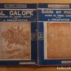 Libros antiguos: ARTHUR CONAN DOYLE - HAZAÑAS DEL CORONEL GERARD: AL GALOPE Y SABLE EN MANO - LA NOVELA ILUSTRADA. Lote 103982179