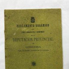 Libros antiguos: RARO- REGLAMENTO ORGANICO DEL CUERPO ADMINISTRATIVO Y DEPENDENCIAS DE LA DIPUTACION DE CÓRDOBA, 1911. Lote 104027031