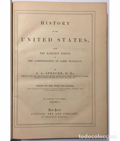 Libros antiguos: HISTORY OF THE UNITED STATES FROM THE EARLIEST PERIOD TO THE ADMINISTRATION OF JAMES BUCHANAN. VOLUM - Foto 4 - 104029139