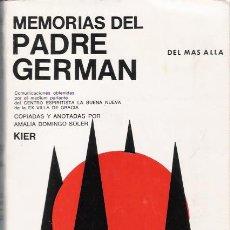 Libros antiguos: MEMORIAS DEL PADRE GERMAN. Lote 104043567