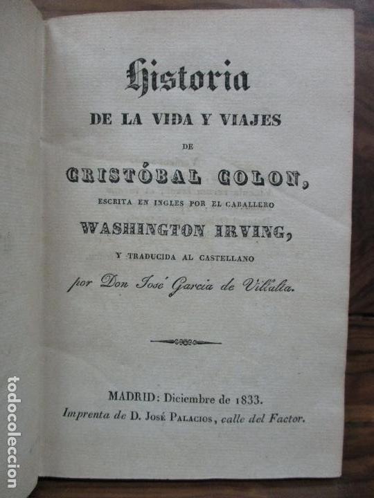 Libros antiguos: HISTORIA DE LA VIDA Y VIAJES DE CRISTÓBAL COLON.WASHINGTON IRVING.1833-1834.PRIMERA EDICIÓN ESPAÑOLA - Foto 2 - 141226940