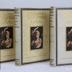 Libros antiguos: CONJUNTO DE 3 TOMOS / LIBROS FOLKLORE Y COSTUMBRES DE ESPAÑA - ED. ALBERTO MARTÍN. BARCELONA - 1934. Lote 104063047