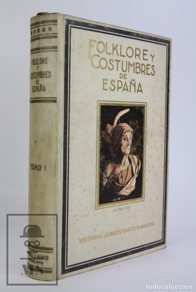 Libros antiguos: Conjunto de 3 Tomos / Libros Folklore y Costumbres de España - Ed. Alberto Martín. Barcelona - 1934 - Foto 2 - 104063047