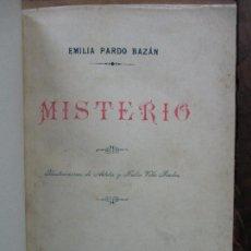 Libros antiguos: MISTERIO. EMILIA PARDO BAZAN. 1903. Lote 104063631
