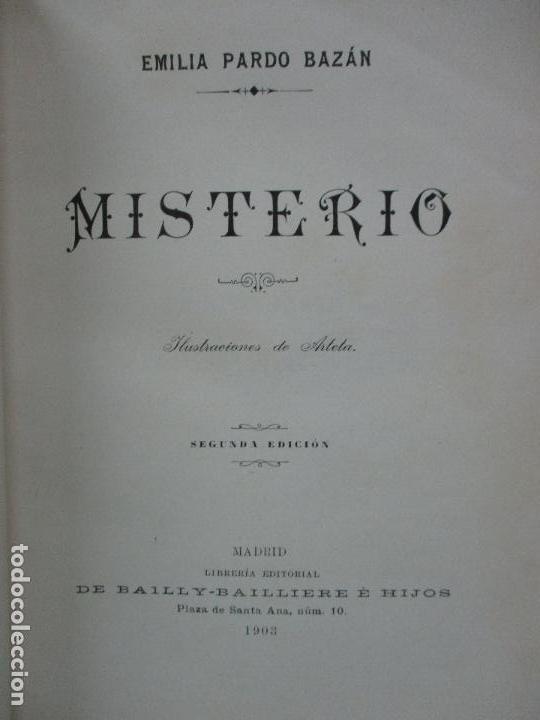 Libros antiguos: MISTERIO. EMILIA PARDO BAZAN. 1903 - Foto 3 - 104063631