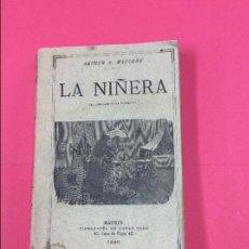 Libros antiguos: LA NIÑERA (EL AHORCADO DE LA BAUMETTE) - ARTHUR A. MATTHEY - TIPOGRAFIA DE LUCAS POLO 1886. Lote 104067127
