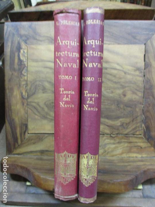 ARQUITECTURA NAVAL. PRIMERA PARTE. TEORÍA DEL NAVÍO. EMIGDIO IGLESIAS. 2 VOLS. 1921. (Libros Antiguos, Raros y Curiosos - Bellas artes, ocio y coleccionismo - Otros)