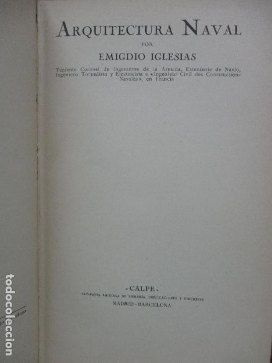 Libros antiguos: ARQUITECTURA NAVAL. Primera parte. TEORÍA DEL NAVÍO. EMIGDIO IGLESIAS. 2 VOLS. 1921. - Foto 2 - 104071567
