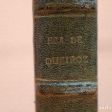 Libros antiguos: OBRAS DE ECA DE QUEIROZ. Lote 104094323