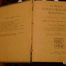 Libros antiguos: LIBRO COCINA: LA NUEVA COCINA ELEGANTE ESPAÑOLA AÑO 1915, RARO.. Lote 104110315