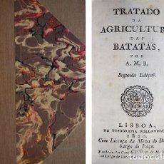 Libros antiguos: TRATADO DA AGRICULTURA DAS BATATAS, POR A. M. B. 1820.. Lote 151056114