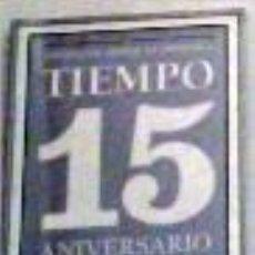Libros antiguos: 15 AÑOS REVISTA TIEMPO DE 1982 A 1007. Lote 104144063