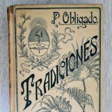 Libros antiguos: TRADICIONES ARGENTINAS - MONTANER Y SIMÓN. 1903.. Lote 104180055