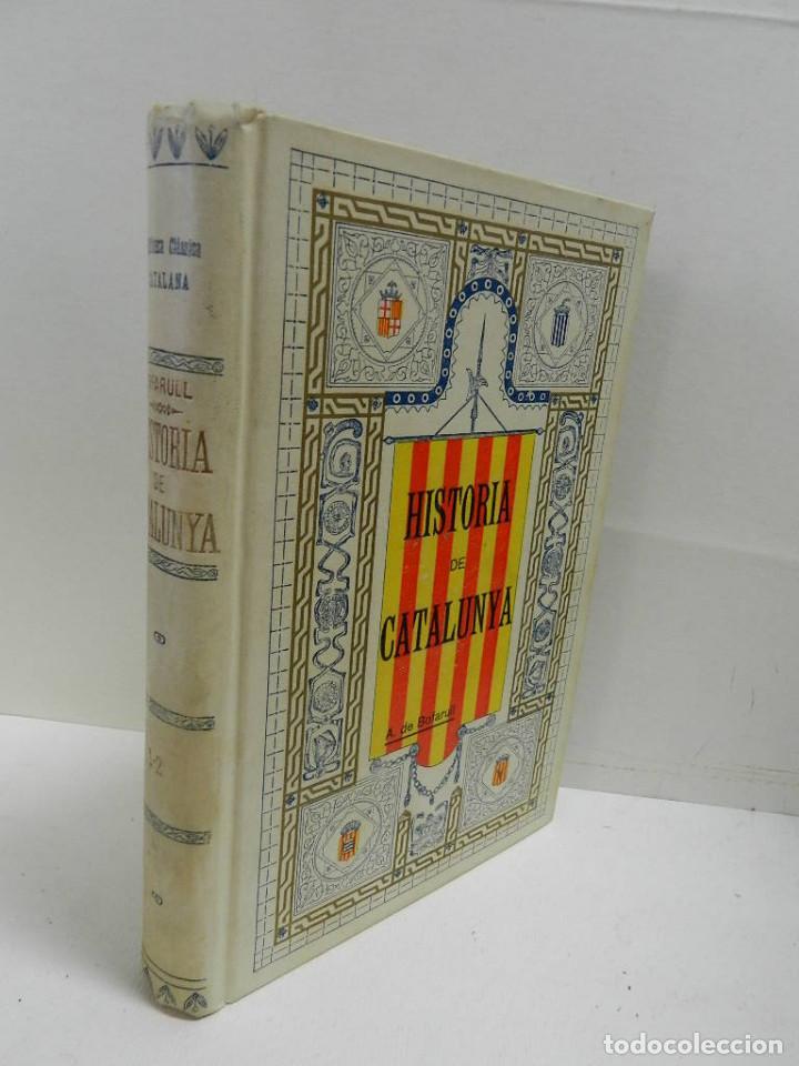 HISTORIA CRÍTICA CIVIL I ESGLESIASTICA DE CATALUNYA, ANTONI DE BOFARULL TOMS 01 02 .- 1VOL 1906(Libros Antiguos, Raros y Curiosos - Historia - Otros)