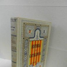 Libros antiguos: HISTORIA CRÍTICA CIVIL I ESGLESIASTICA DE CATALUNYA, ANTONI DE BOFARULL TOMS 13 14 .- 1VOL 1907. Lote 104218819