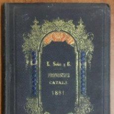 Libros antiguos: PRONOSTICH CATALÀ Ó ALMANACH ATMOSFERICH...HISTORICH DEL PRINCIPÁT DE CATALUNYA Y REGNE BALEARS 1861. Lote 104263363