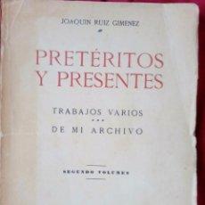 Libros antiguos: ÚNICO LIBRO PRETÉRITO Y PRESENTE TRABAJOS VARIOS DE MI ARCHIVO. Lote 104280727