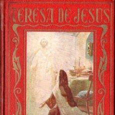 Libros antiguos: ARALUCE : SANTA TERESA DE JESÚS (1929). Lote 112597334