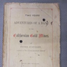 Libros antiguos: CALIFORNIA BUSCADORES ORO 1865 - TWO YEARS ADVENTURES OF A DANE IN THE CALIFORNIAN GOLD MINES + INFO. Lote 104307323