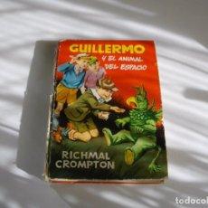 Libros antiguos: GUILLERMO Y EL ANIMAL DEL ESPACIO. RICHMAL CROMPTON. MOLINO 1959 EL DE LAS FOTOS VER TODOS MIS LIBRO. Lote 104350355