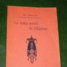 Alte Bücher - LA TASCA SOCIAL DE L'HIGIENE del Dr. Queraltó - 1907 Dedicatoria del autor - 14020005