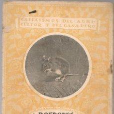 Libros antiguos: CABRERA,A. ,ROEDORES DEL CAMPO Y DE LOS ALMACENES ,1921 . Lote 104383583