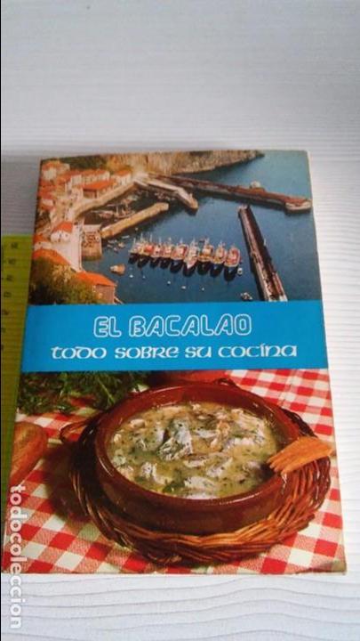 EL BACALAO (Libros Antiguos, Raros y Curiosos - Cocina y Gastronomía)