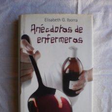 Libros antiguos: ANÉCDOTAS DE ENFERMERAS. Lote 104509867