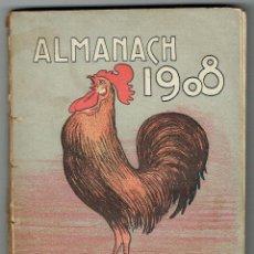 Libros antiguos: ALMANACH 1908. LA CAMPANA DE GRACIA.. Lote 104520507
