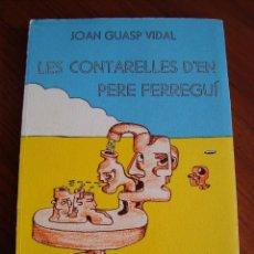 Libros antiguos: LES CONTARELLES D'EN PERE FERREGUÍ. JOAN GUASP VIDAL. INCA. MALLORCA, 1979.. Lote 104524879