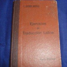 Libros antiguos: EJERCICIOS DE TRADUCCIÓN LATIANA PRIMERA PARTE POR ENRIQUE BARRIGÓN GONZÁLEZ 1932. Lote 104528871